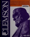 Clemson Catalog, 1998-1999, Volume 73 by Clemson University