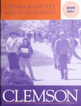 Clemson Catalog, 2000-2001, Volume 75 by Clemson University