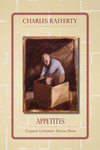 Appetites by Charles Rafferty