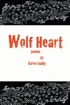 Wolf Heart by Karon Luddy