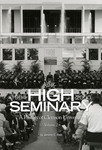 The High Seminary, Volume 2: A History of Clemson University, 1964-2000