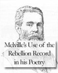 "Melville's Use of ""The Rebellion Record"" in his Poetry by Frank Day"