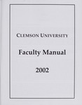 Faculty Manual, 2002 by Clemson University