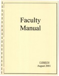 Faculty Manual, 2001 by Clemson University