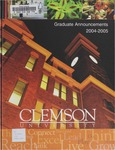 Clemson Graduate School Catalog, 2004-2005 by Clemson University