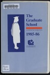 Clemson Graduate School Catalog, 1985-1986 by Clemson University