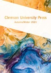 Clemson University Press Catalog Autumn/Winter, 2020