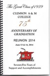 Clemson A&M College Class of 1939 Reunion Program 2014
