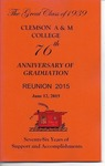 Clemson A&M College Class of 1939 Reunion Program 2015 by Clemson University