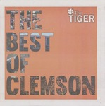 The Tiger: The Best of Clemson 2018